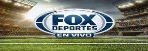 Cómo ver Fox Sports en vivo